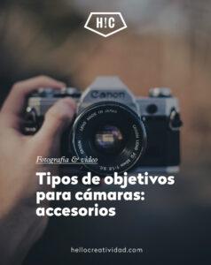 Objetivos y accesorios de cámaras de fotos